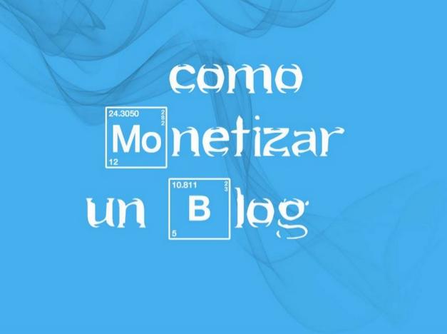 Cómo monetizar unblog