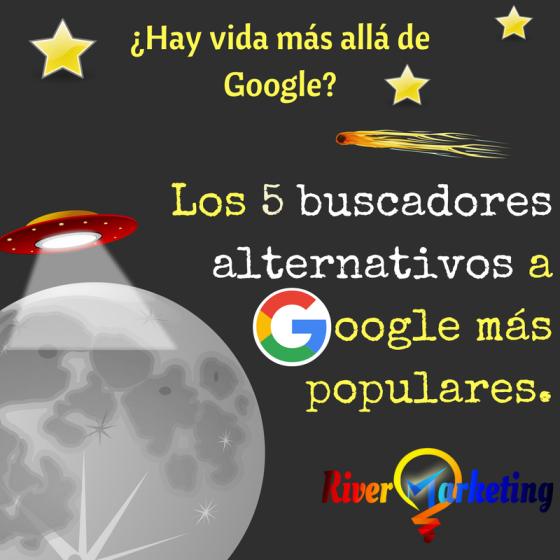 buscadores alternativos a Google otros buscador que no sea Google mas populares los mejores