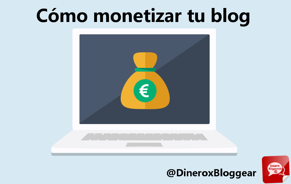 La Guía definitiva para monetizar tus Blogs