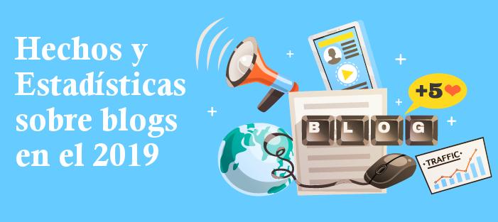 Estadísticas y hechos sobre blogs en el2019