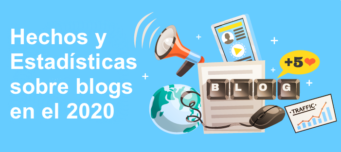 Estadísticas y hechos sobre blogs en el2020